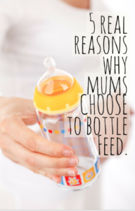 5 real reasons why mums CHOOSE to bottle Feed. -Hacking parenthood