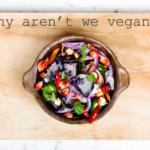 Why aren't we vegan? -Hacking Parenthood
