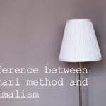 The difference between Konmari and Minimalism -Hacking Parenthood