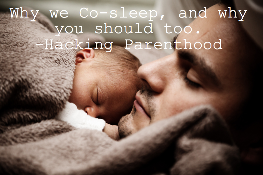 Why we co-sleep, and why you should too -Hacking Parenthood