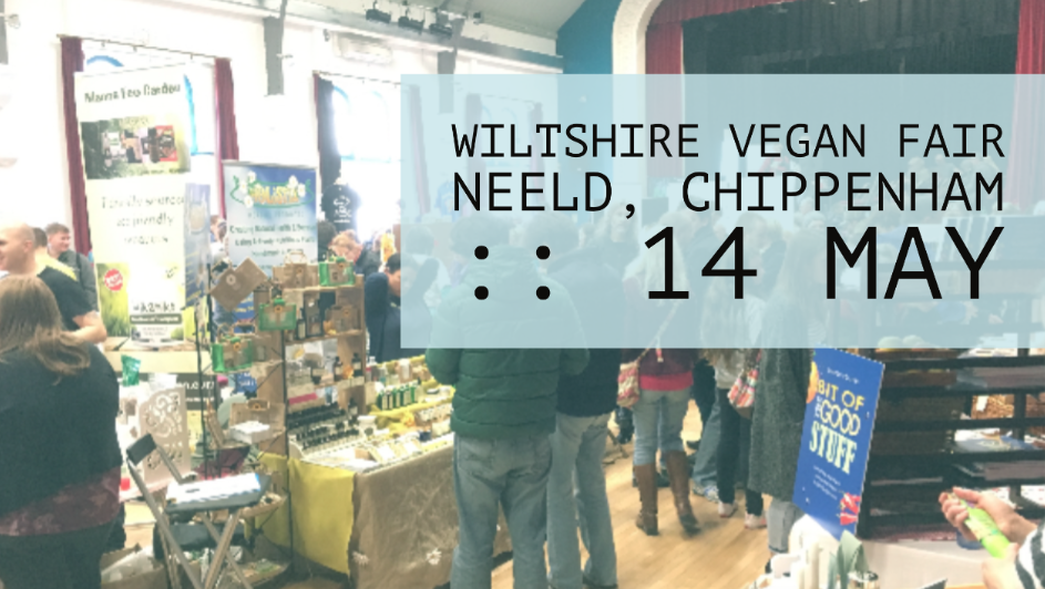 Wiltshire Vegan Fair in Chippenham :: 14 May -Hacking Parenthood