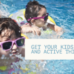 Get Your Kids Outside And Active This Summer