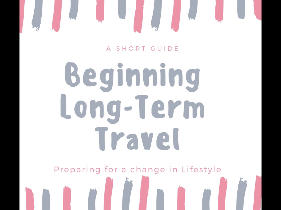 Do You Need Help To Begin Long-Term Travel- My New Book.